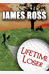 Lifetime Loser (Prairie Winds Golf Course Book 1) Kindle Edition