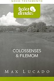 Colossenses & Filemom - Coleção Lições de Vida
