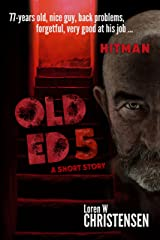 OLD ED 5: A Short Story Kindle Edition