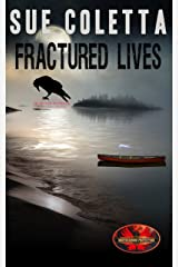 Fractured Lives: Brotherhood Protectors World (Mayhem) Kindle Edition