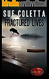 Fractured Lives: Brotherhood Protectors World (Mayhem)