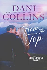 From the Top (Blue Spruce Lodge Book 2)