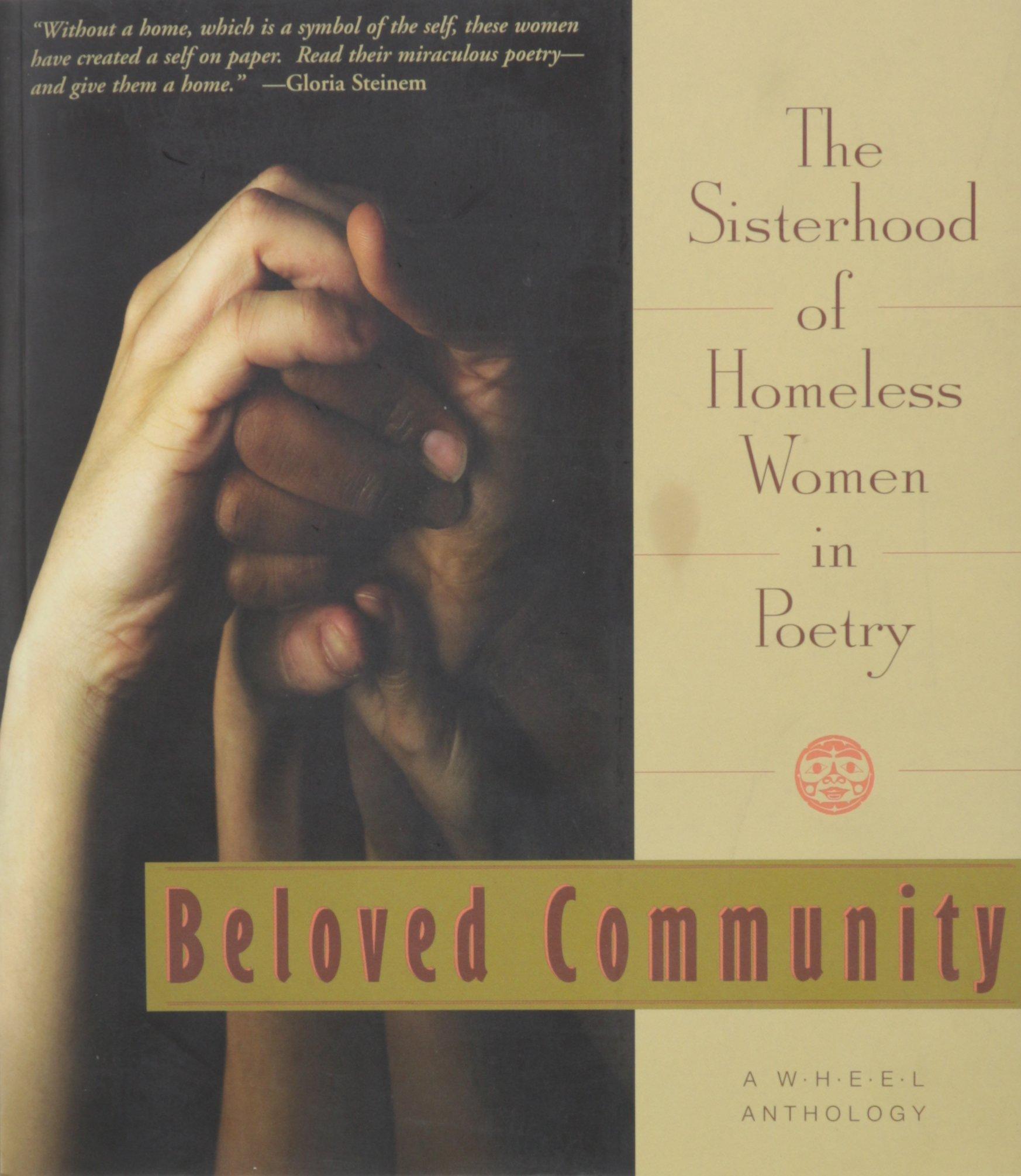 Read Online Beloved Community: The Sisterhood of Homeless Women in Poetry PDF