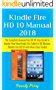 Kindle Fire HD 10 Manual 2018: The complete Amazon Fire HD 10 User Guide to Master Your New Kindle Fire Tablet in 30 Minutes (Kindle Fire HD 10 With Alexa User Guide)