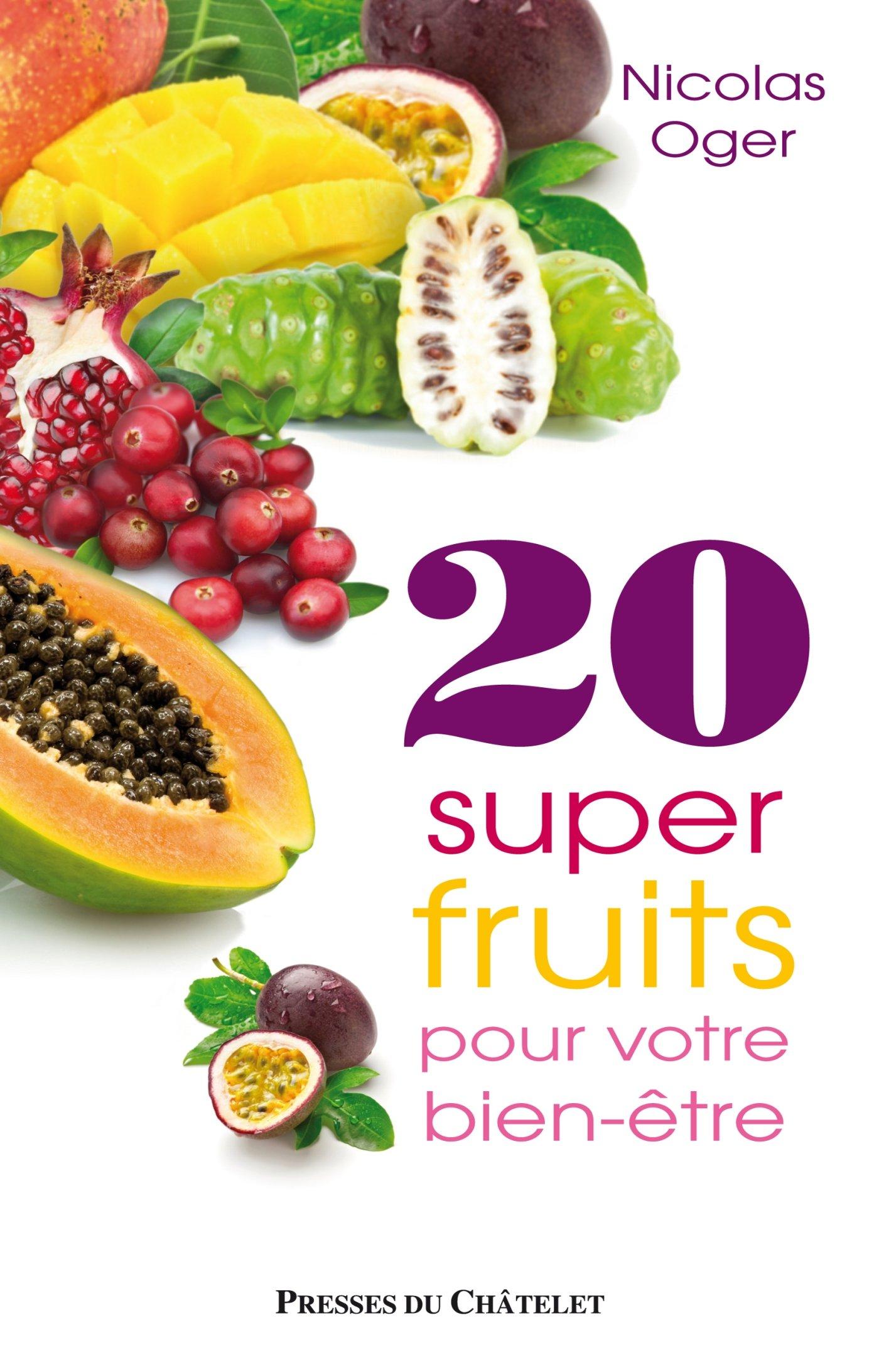 20 super-fruits pour votre bien-être.