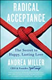 Radical Acceptance: The Secret to Happy, Lasting
