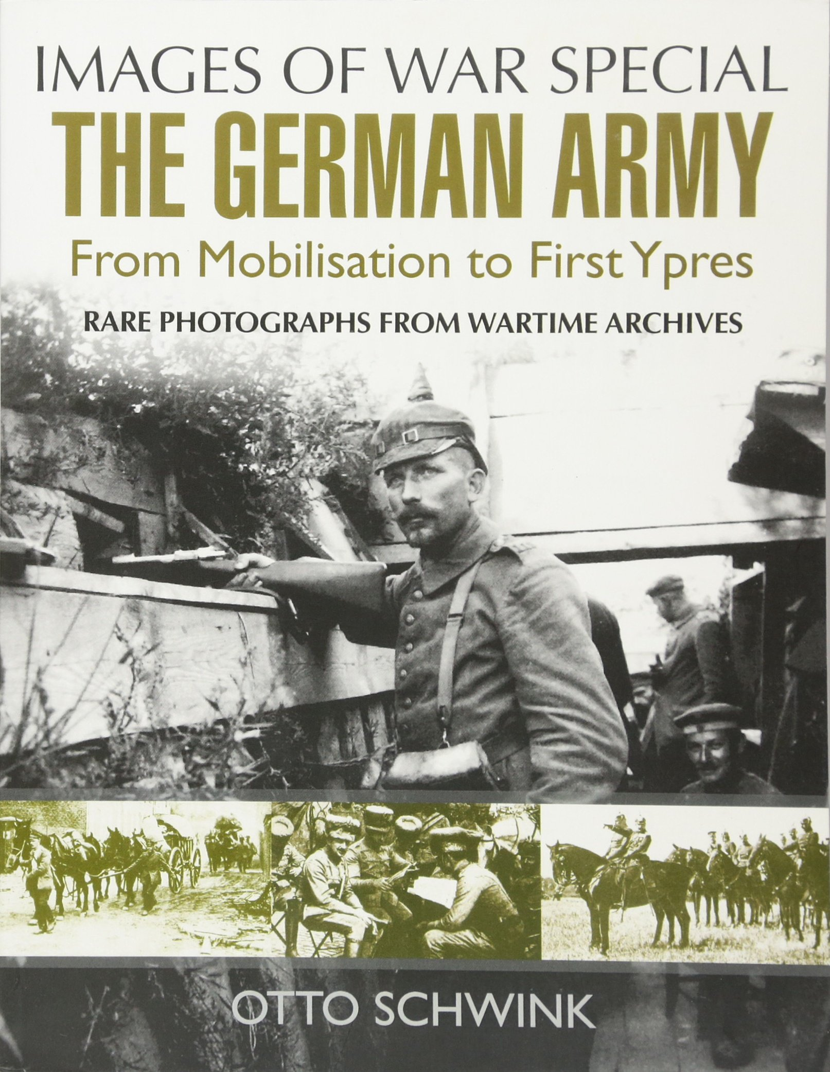 Download The German Army from Mobilisation to First Ypres (Images of War Special) PDF