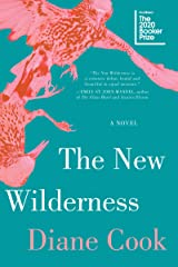 The New Wilderness Kindle Edition