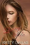 Losing Lola (Mercy's Angels Book 5)