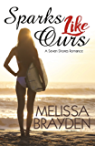 Sparks Like Ours (English Edition)