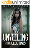 The Unveiling of Brielle Davis (Curse of the Veil Book 1)