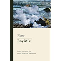 Flow: Collected Poems of Roy Miki