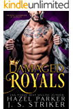 Damaged Royals