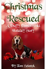 Christmas Rescued: A Duffy Dombrowski Short Mystery Kindle Edition