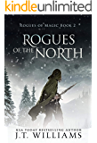 Rogues of the North: A Tale of the Dwemhar (Rogues of Magic Book 2)