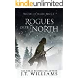 Rogues of the North: A Tale of the Dwemhar (Saints of Wura Book 2)