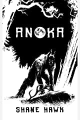 Anoka: A Collection of Indigenous Horror Kindle Edition