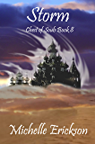 Storm: (Epic Fantasy Series, Action Adventure, Magic, Sword Sorcery, Mystery, Romance, Family Saga): Chest of Souls Book 8