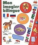 Mon imagier bilingue français-russe : 1000 premiers mots