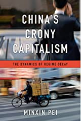 China's Crony Capitalism Kindle Edition