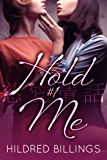Hold Me (Story of Love / Jiai Jouwa Book 1)
