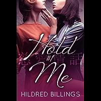 Hold Me (Story of Love / Jiai Jouwa Book 1) (English Edition)