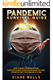 Pandemic Survival Guide: How to make Homemade Hand Sanitizer & Medical Face Mask. Many Recipes for Boosting your Immune…