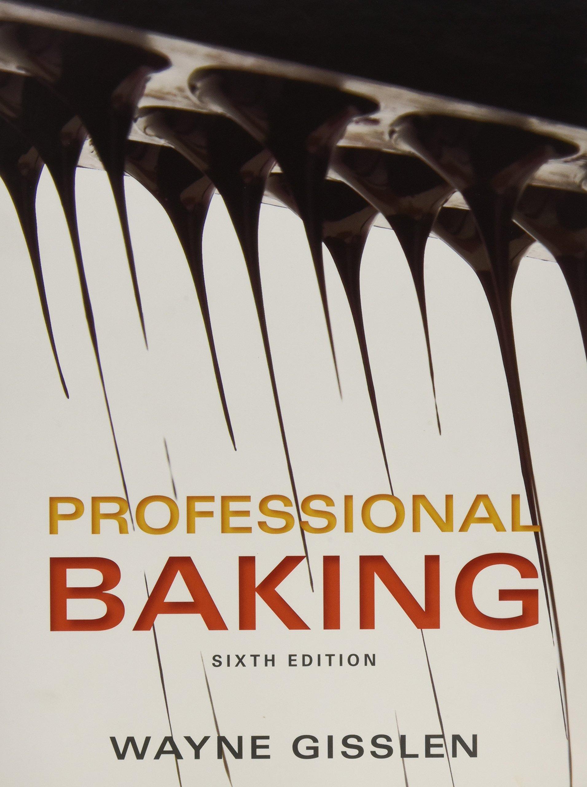 Professional Baking 6e with Professional Baking Method Card Package Set:  Wayne Gisslen: 9781118254363: Books - Amazon.ca