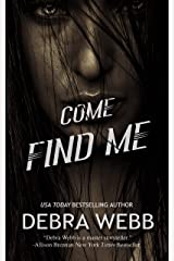 Come Find Me Kindle Edition
