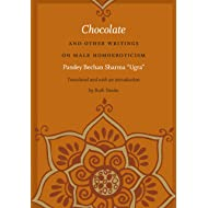 Chocolate and Other Writings on Male Homoeroticism (e-Duke books scholarly collection.)