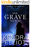 Her Grave Secrets (Rogue River Novella, Book 3)