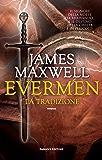 Evermen. La tradizione (Fanucci Editore)