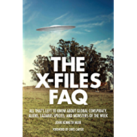 The X-Files FAQ: All That's Left to Know About Global Conspiracy, Aliens, Lazarus Species and Monsters of the Week