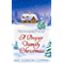 A Proper Family Christmas: Wickedly funny Christmas house party tale - with a twist!