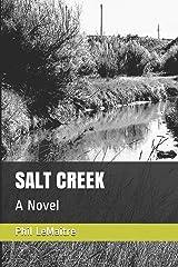 SALT CREEK: A  Novel Paperback