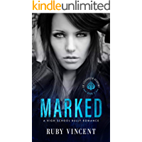 Marked: A Dark High School Bully Romance (An Evergreen Academy Book 1) book cover
