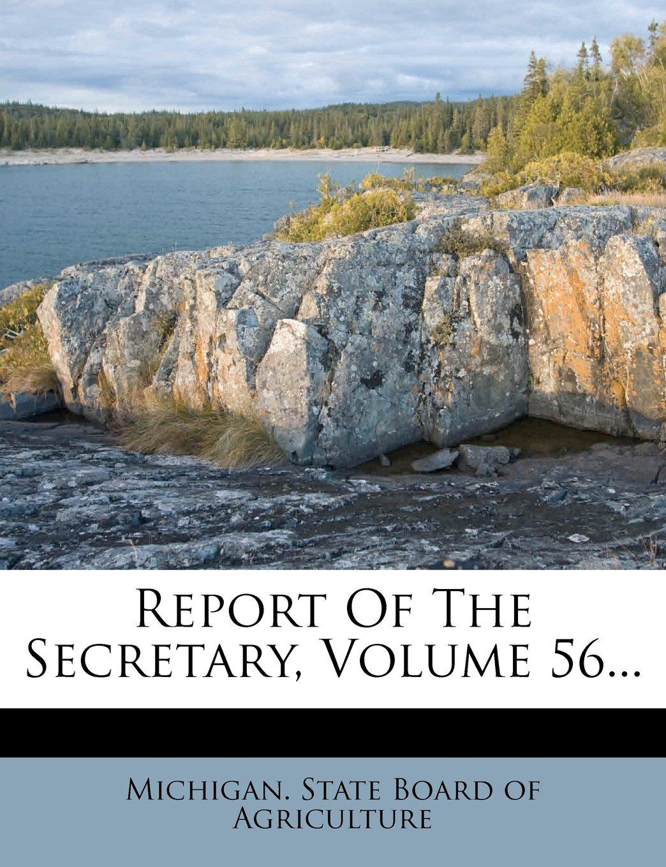 Download Report Of The Secretary, Volume 56... pdf