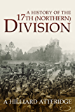 A History of the 17th (Northern) Division
