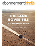 The Land Rover File: 65th Anniversary Edition (An Eric Dymock Motor Book) (English Edition)