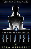 Relapse (Doctor Dom Volume 4)