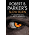 Robert B. Parker's Slow Burn (The Spenser Series 45)