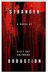 Stranger Abduction Kindle Edition