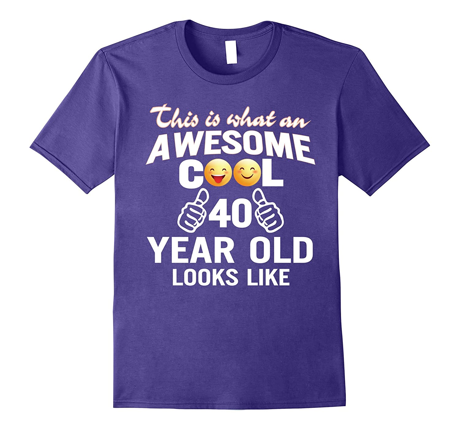 Awesome Cool 40 Years Old Looks Like Funny T-Shirt Gift-Vaci