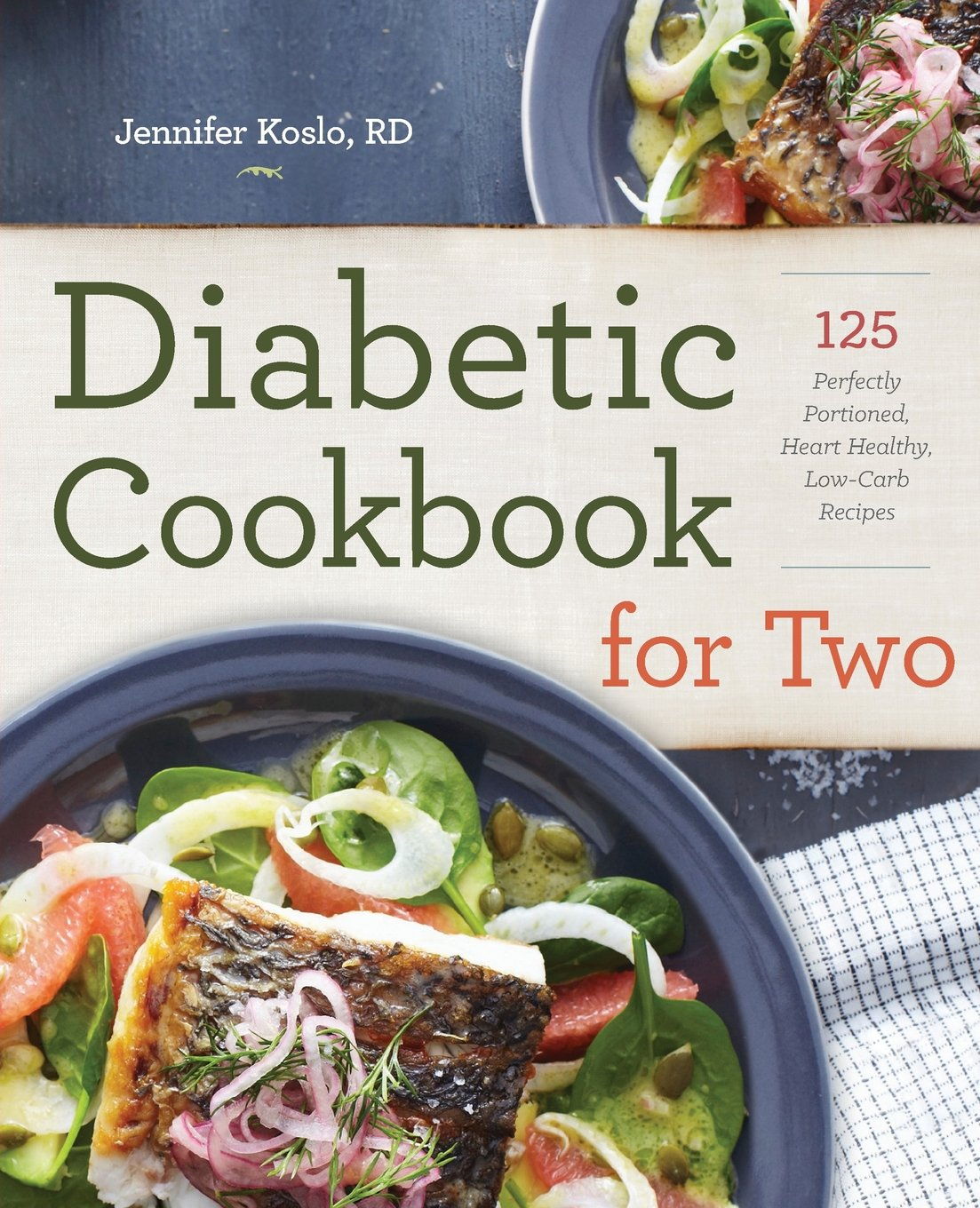 Diabetic Cookbook For Two 125 Perfectly Portioned Heart
