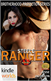 Brotherhood Protectors: STEELE RANGER (Kindle Worlds Novella)