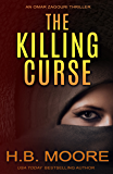 The Killing Curse (An Omar Zagouri Thriller)