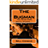 The Bugman: You never know who's listening (The Bugman Chronicles Book 1)