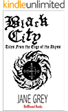Black City: Tales From the Edge of the Abyss