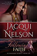Following Faith (Lonesome Hearts Book 2) Kindle Edition