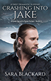 Crashing Into Jake: A Sweet Romantic Suspense (Stryker Security Force Book 3)